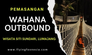 Pemasangan Wahana Outbound di Wisata Siti Sundari Lumajang