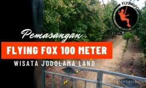 pemasangan flying fox 100 meter